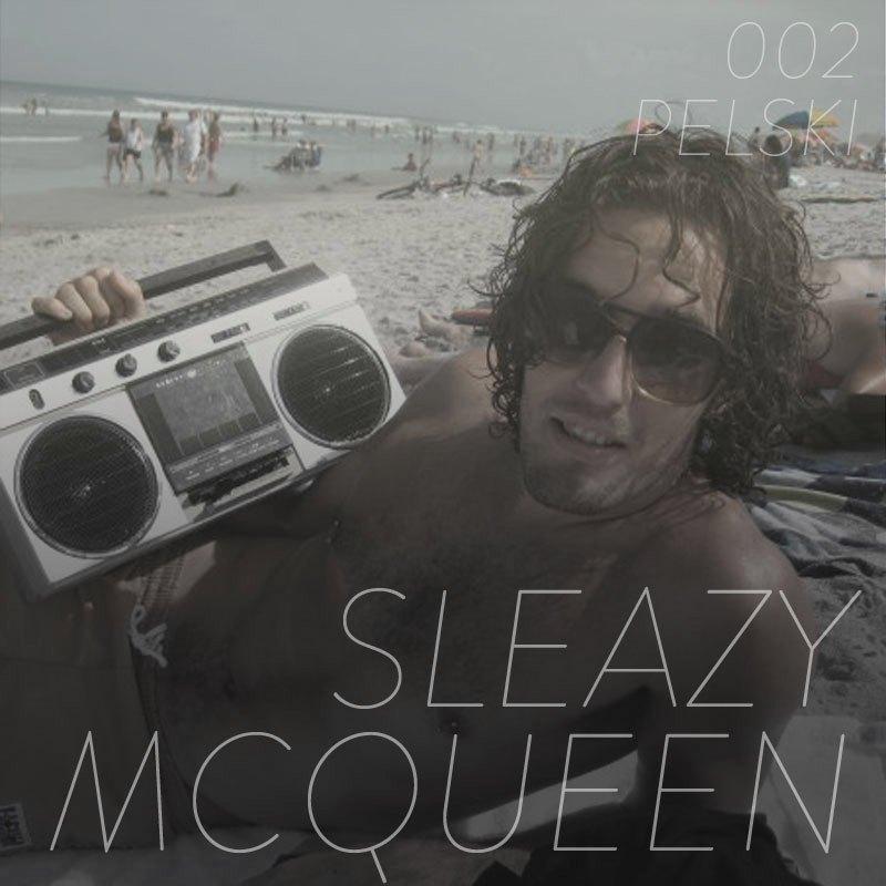 SleezyMcqueen-PelskiPodcast